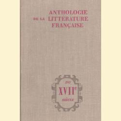 Антология французской литературы XVII век /Anthologie de la Litterature Francaise du XVIIe siecle