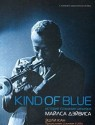 Kind of Blue. История создания шедевра Майлса Дэйвиса (+CD)