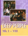 Deep Purple. Mk I - VIII