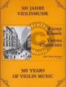 300 Jahre Violinmusik. Wiener Klassik